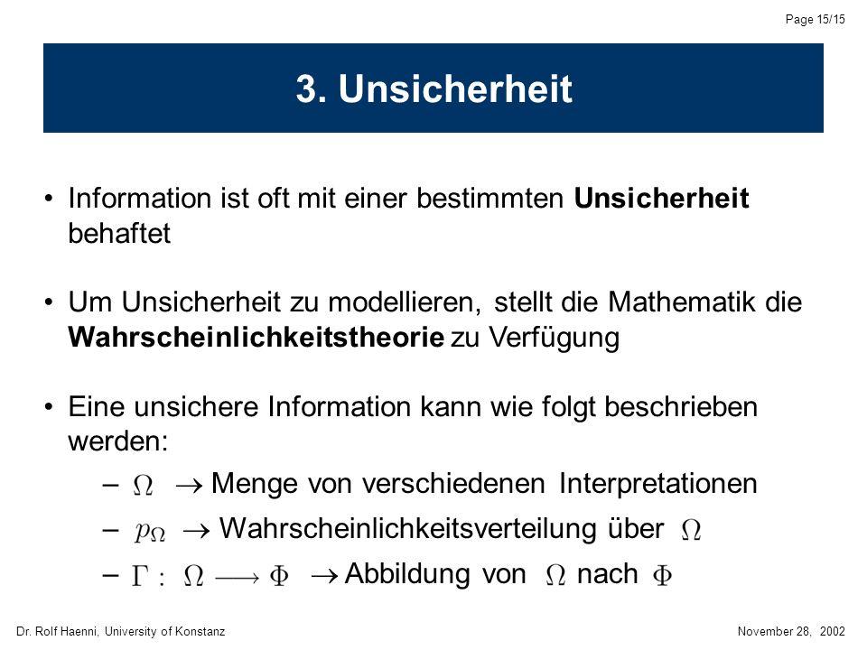 Dr. Rolf Haenni, University of KonstanzNovember 28, 2002 Page 15/15 3.