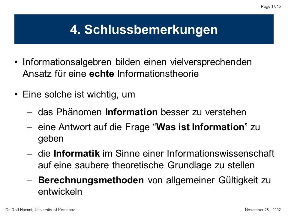 Dr. Rolf Haenni, University of KonstanzNovember 28, 2002 Page 17/15 4.