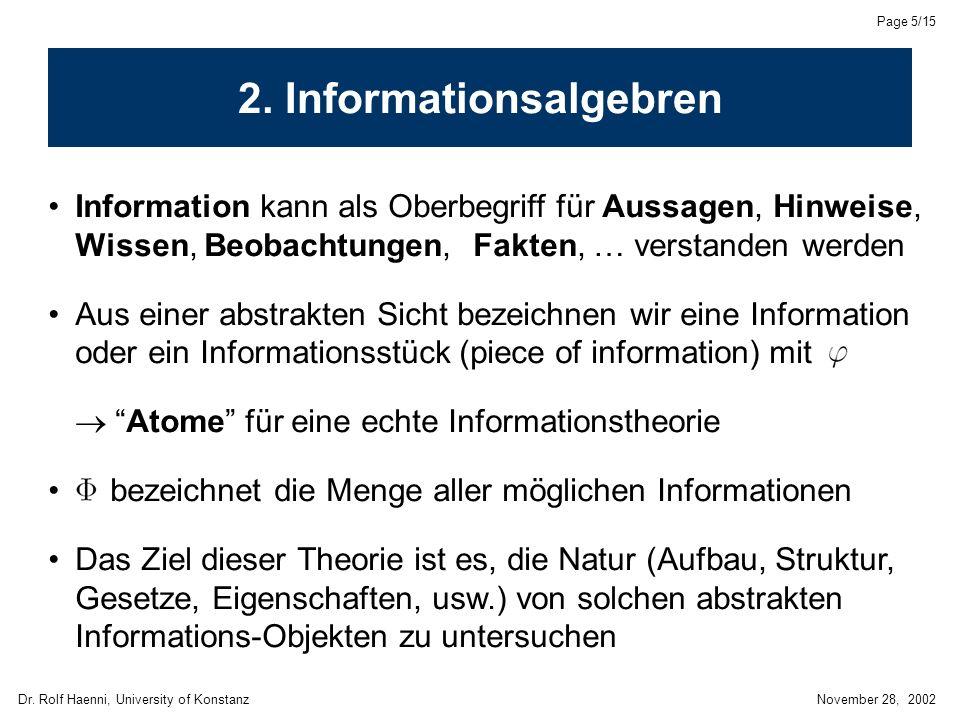 Dr. Rolf Haenni, University of KonstanzNovember 28, 2002 Page 5/15 2.