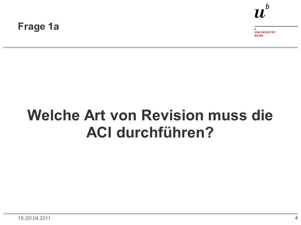 5 Frage 1a 1/6 Revisionsarten nach Art.