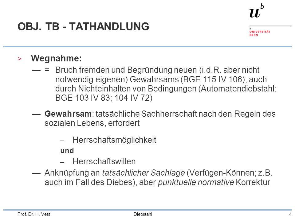 Diebstahl 15 Prof.Dr. H. Vest QUALIFIZIERTE FÄLLE > Besondere Gefährlichkeit StGB 139 Ziff.