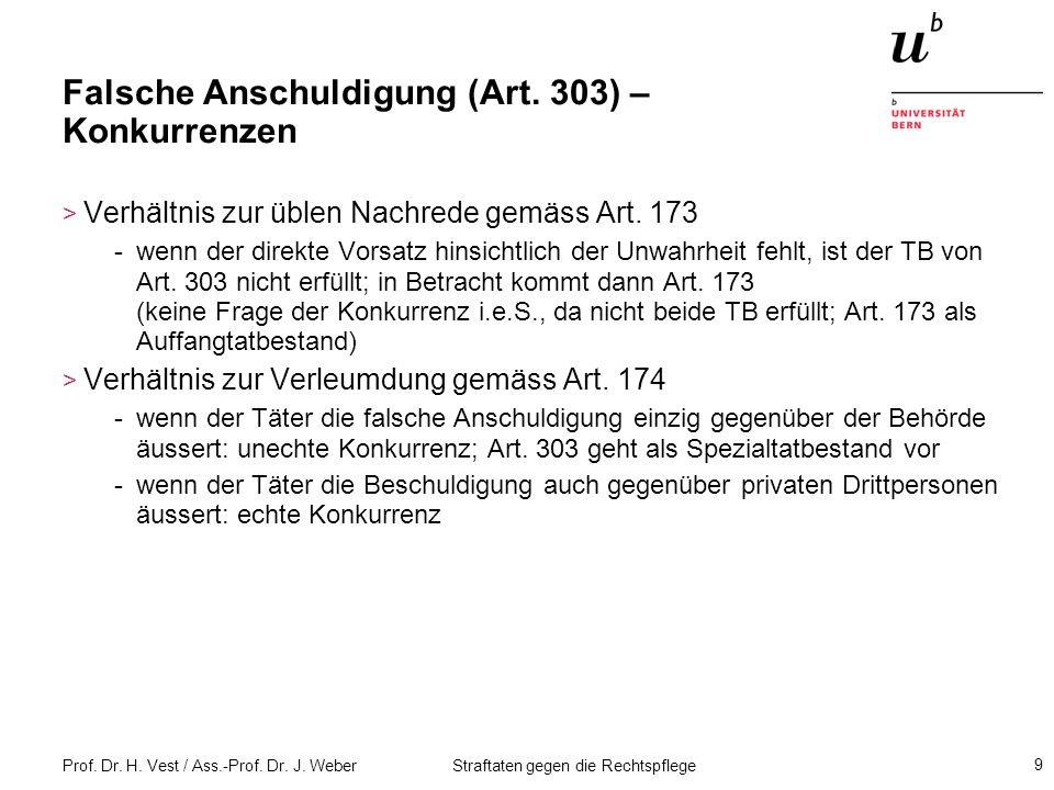 Prof.Dr. H. Vest / Ass.-Prof. Dr. J. Weber Straftaten gegen die Rechtspflege 30 Falsches Zeugnis.