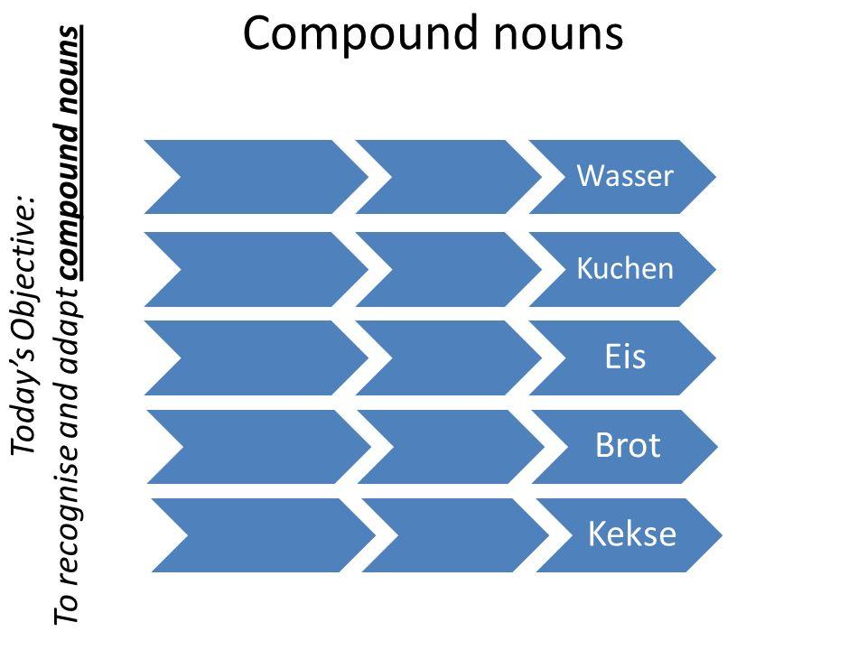 Todays Objective: Ich habegetrunken gebacken gegessen gewonnen gefunden Ich habe To apply compound nouns to the past tense