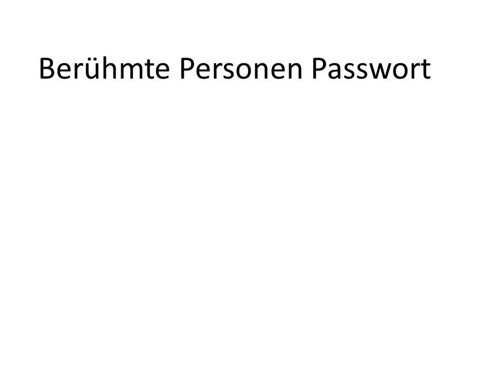 Berühmte Personen Passwort