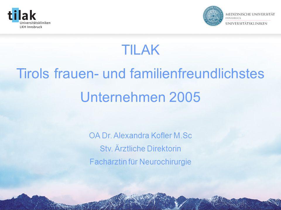 TILAK Tirols frauen- und familienfreundlichstes Unternehmen 2005 OA Dr.