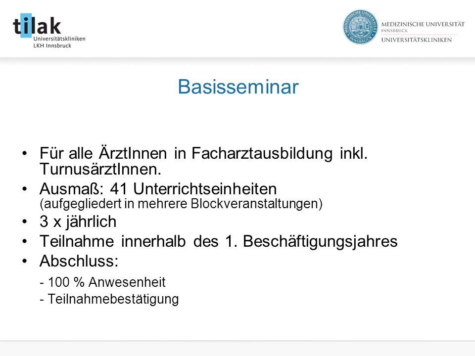 Basisseminar Für alle ÄrztInnen in Facharztausbildung inkl.