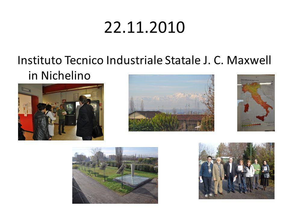 22.11.2010 Instituto Tecnico Industriale Statale J. C. Maxwell in Nichelino