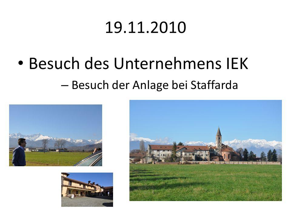 19.11.2010 Besuch des Unternehmens IEK – Besuch der Anlage bei Staffarda