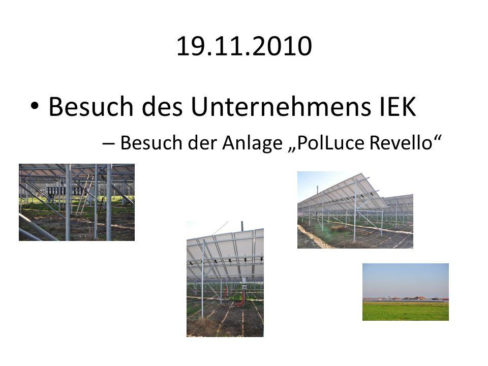 19.11.2010 Besuch des Unternehmens IEK – Besuch der Anlage PolLuce Revello