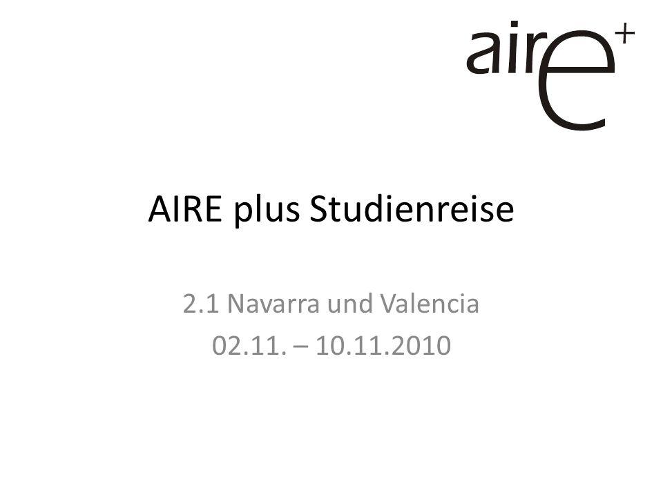 AIRE plus Studienreise 2.1 Navarra und Valencia 02.11. – 10.11.2010