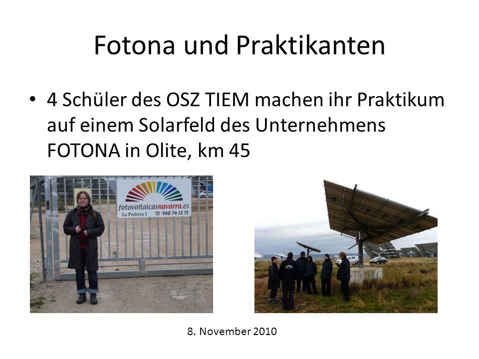 Fotona und Praktikanten 4 Schüler des OSZ TIEM machen ihr Praktikum auf einem Solarfeld des Unternehmens FOTONA in Olite, km 45 8.