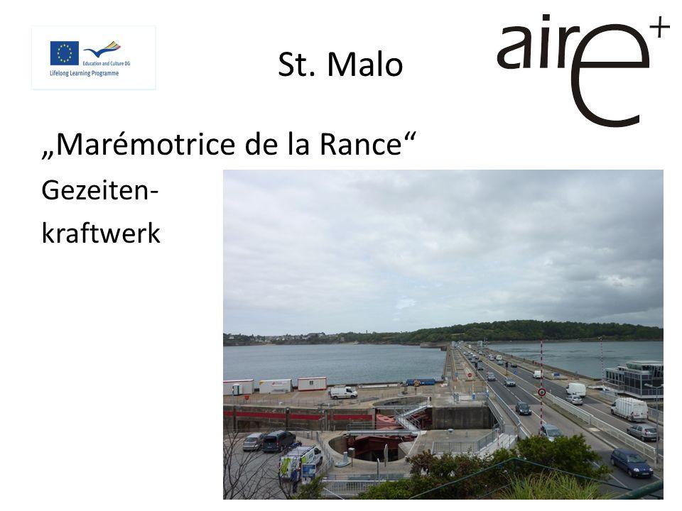 St. Malo Marémotrice de la Rance Gezeiten- kraftwerk