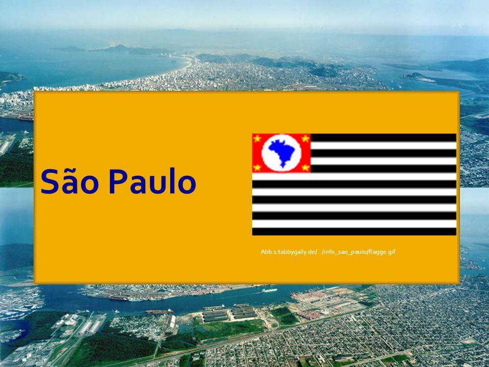 Abb.1:tabbygally.de/.../info_sao_paulo/flagge.gif São Paulo