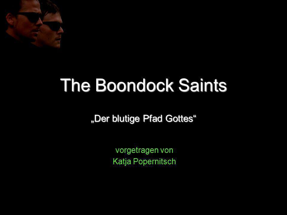 The Boondock Saints Der blutige Pfad Gottes vorgetragen von Katja Popernitsch