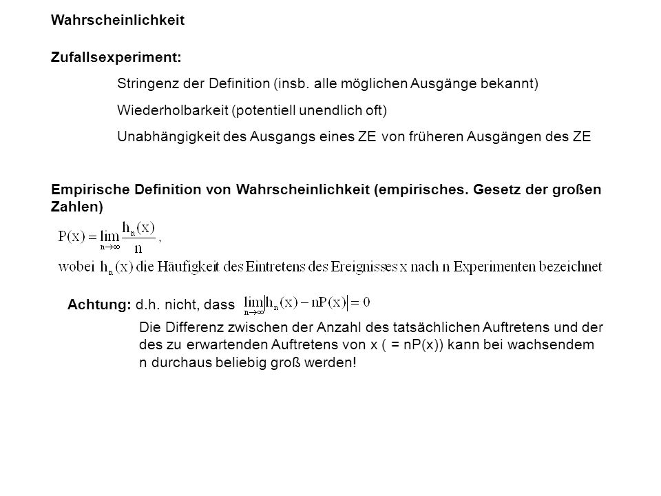 Wahrscheinlichkeit Zufallsexperiment: Stringenz der Definition (insb.
