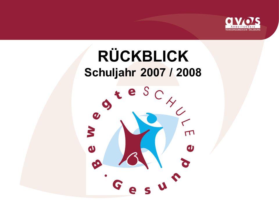 RÜCKBLICK Schuljahr 2007 / 2008