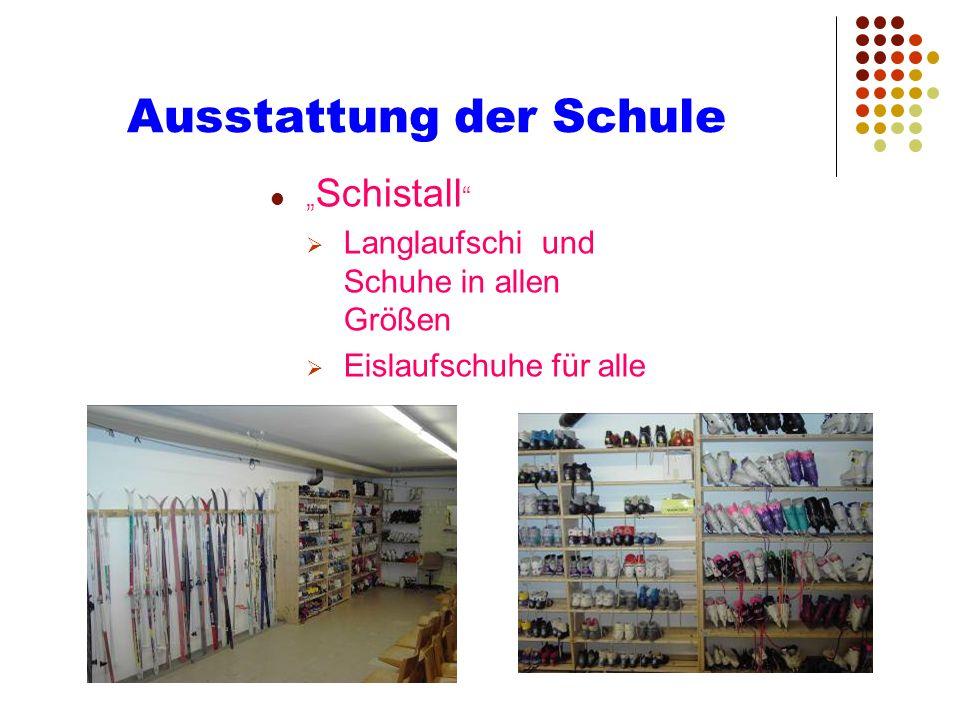Ausstattung der Schule Schistall Langlaufschi und Schuhe in allen Größen Eislaufschuhe für alle