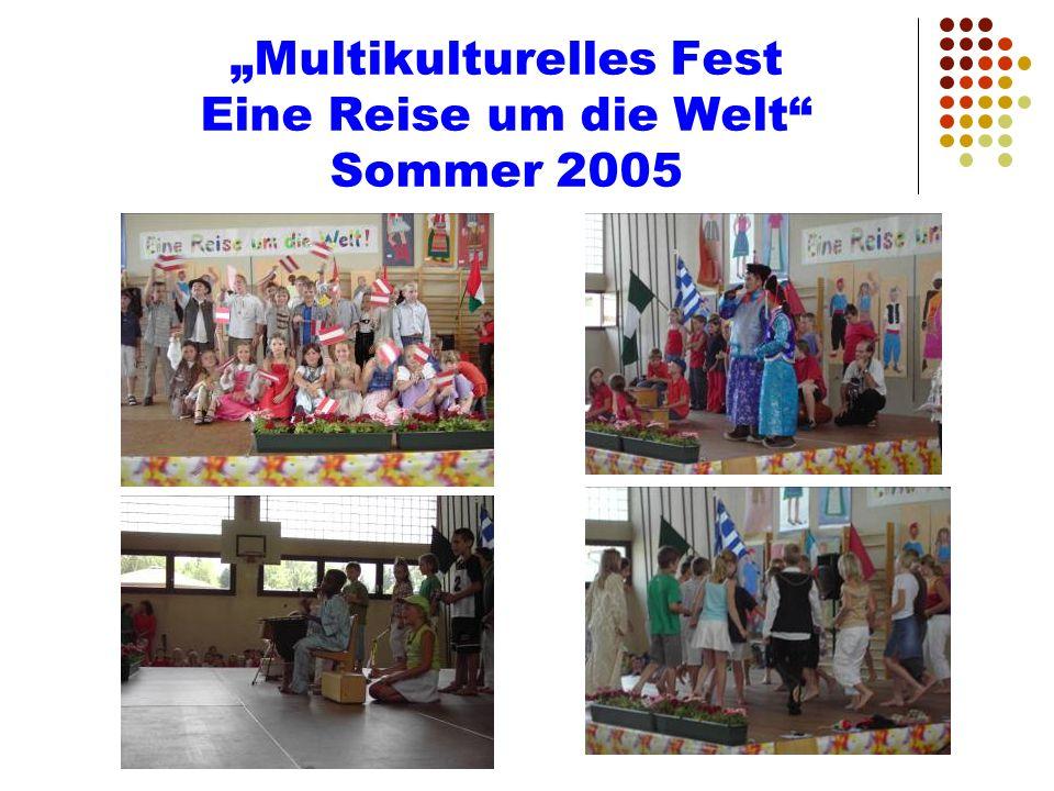 Multikulturelles Fest Eine Reise um die Welt Sommer 2005