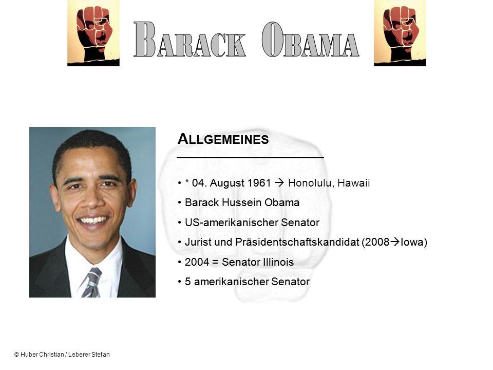 © Huber Christian / Leberer Stefan A LLGEMEINES * 04. August 1961 Honolulu, Hawaii Barack Hussein Obama US-amerikanischer Senator Jurist und Präsident