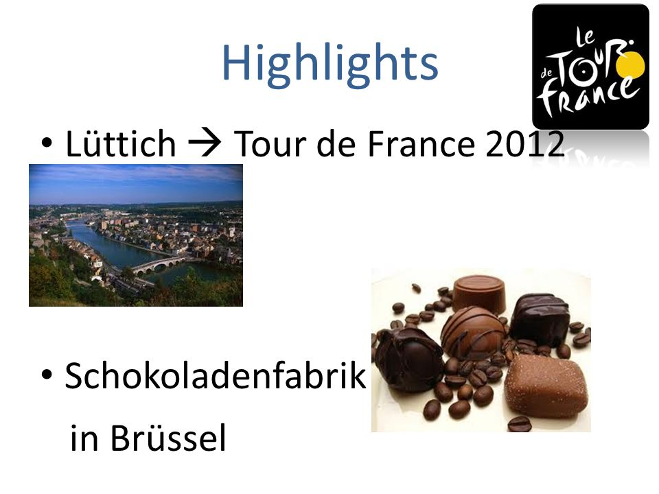 Highlights Lüttich Tour de France 2012 Schokoladenfabrik in Brüssel