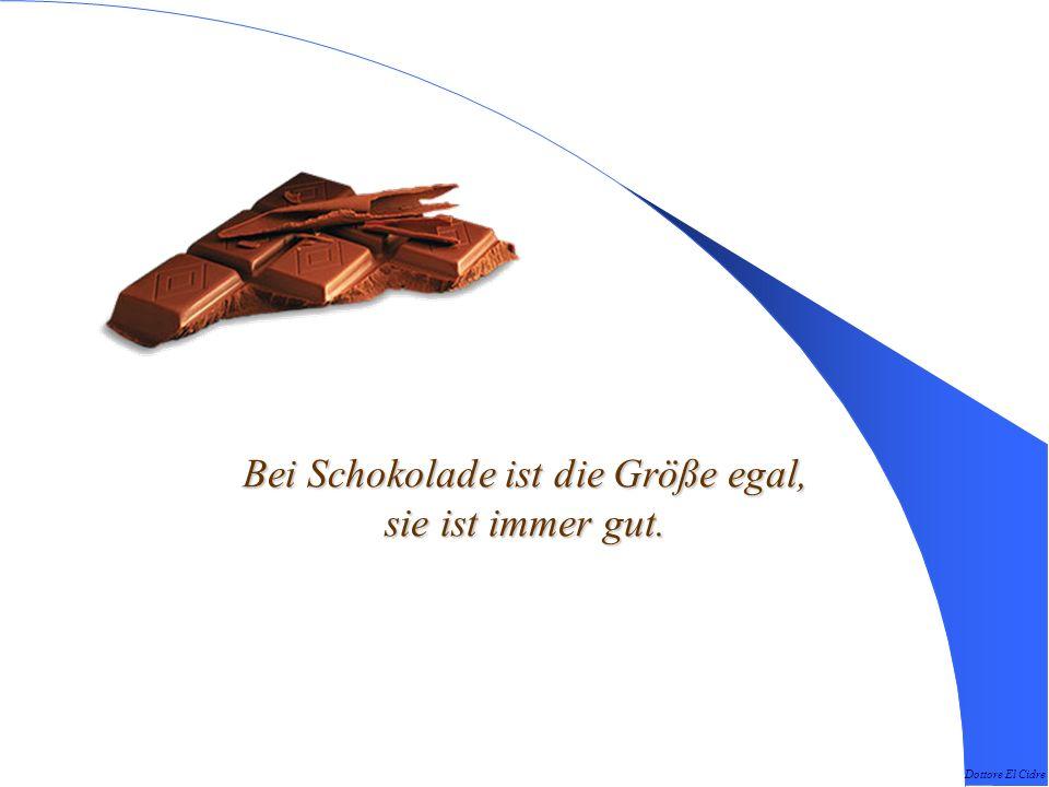 Dottore El Cidre Schokolade essen, dauert so lange, wie man will.