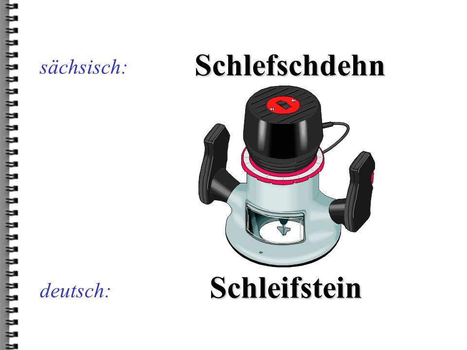 deutsch: Bardeiuffdrach sächsisch: Parteiauftrag
