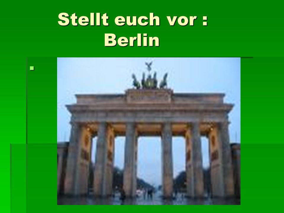 Stellt euch vor : Berlin Stellt euch vor : Berlin