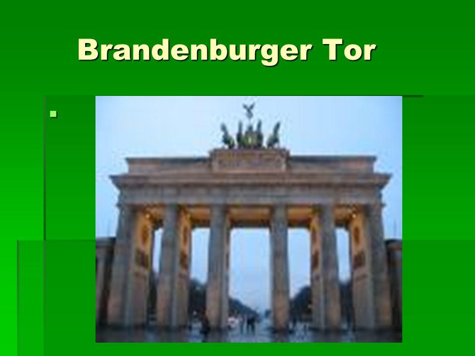 Brandenburger Tor Brandenburger Tor