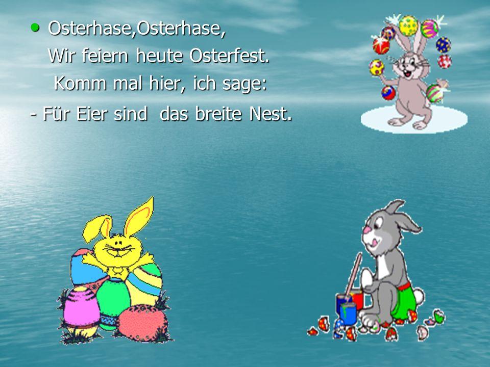 Das Osternest ist auch das Symbol des Festes.Am Abend steckt man die Osterkerzen an.