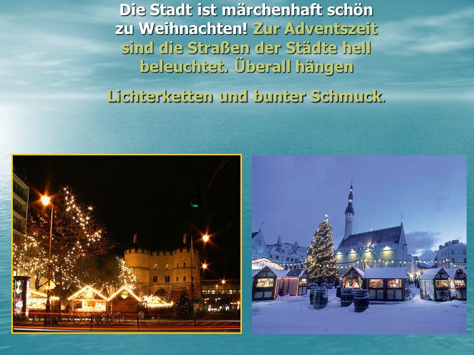24 Dezember ist heiliger Abend (канун рождества) Die Bauer kommen in die Kirche, und am folgende Tag feiern sie die Geburt Herr Jesus – Weihnachten.