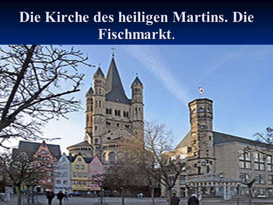 Die Kirche des heiligen Martins. Die Fischmarkt.
