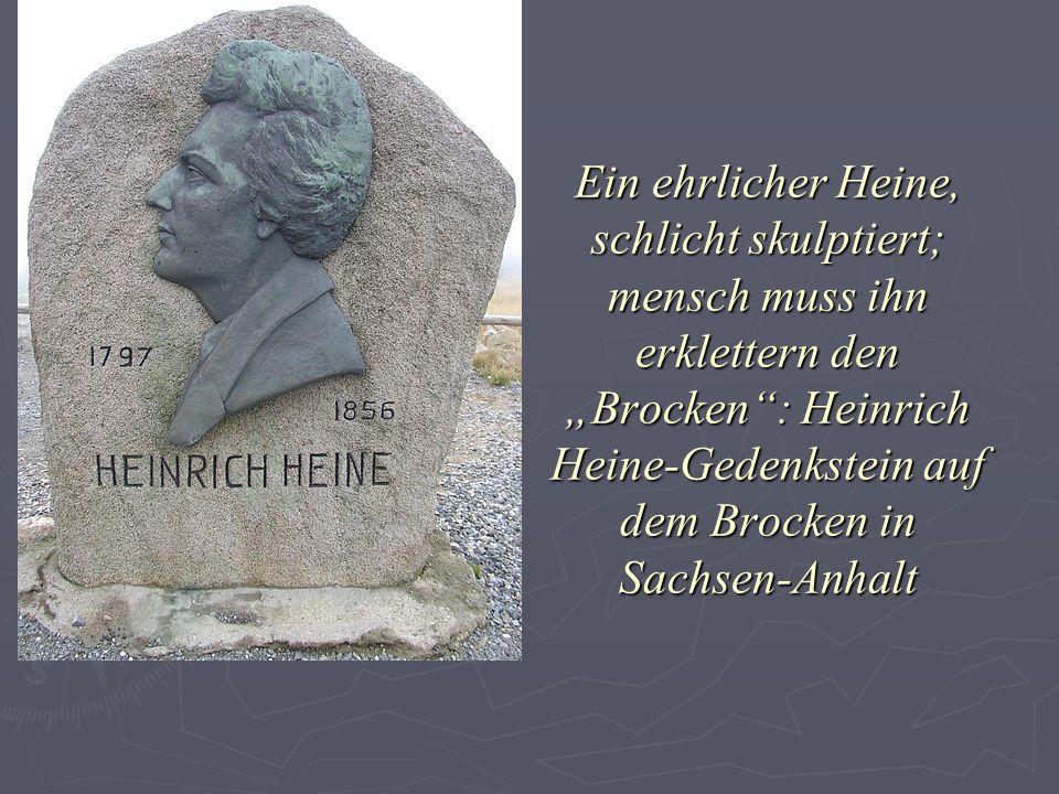 Ein ehrlicher Heine, schlicht skulptiert; mensch muss ihn erklettern den Brocken: Heinrich Heine-Gedenkstein auf dem Brocken in Sachsen-Anhalt