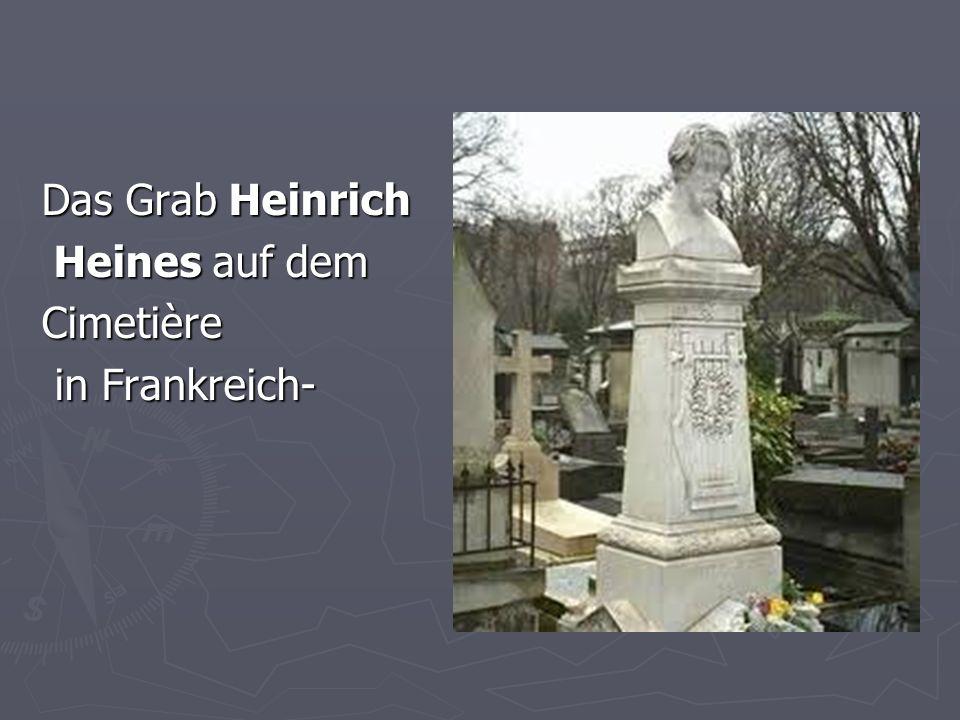 Das Grab Heinrich Heines auf dem Heines auf demCimetière in Frankreich- in Frankreich-