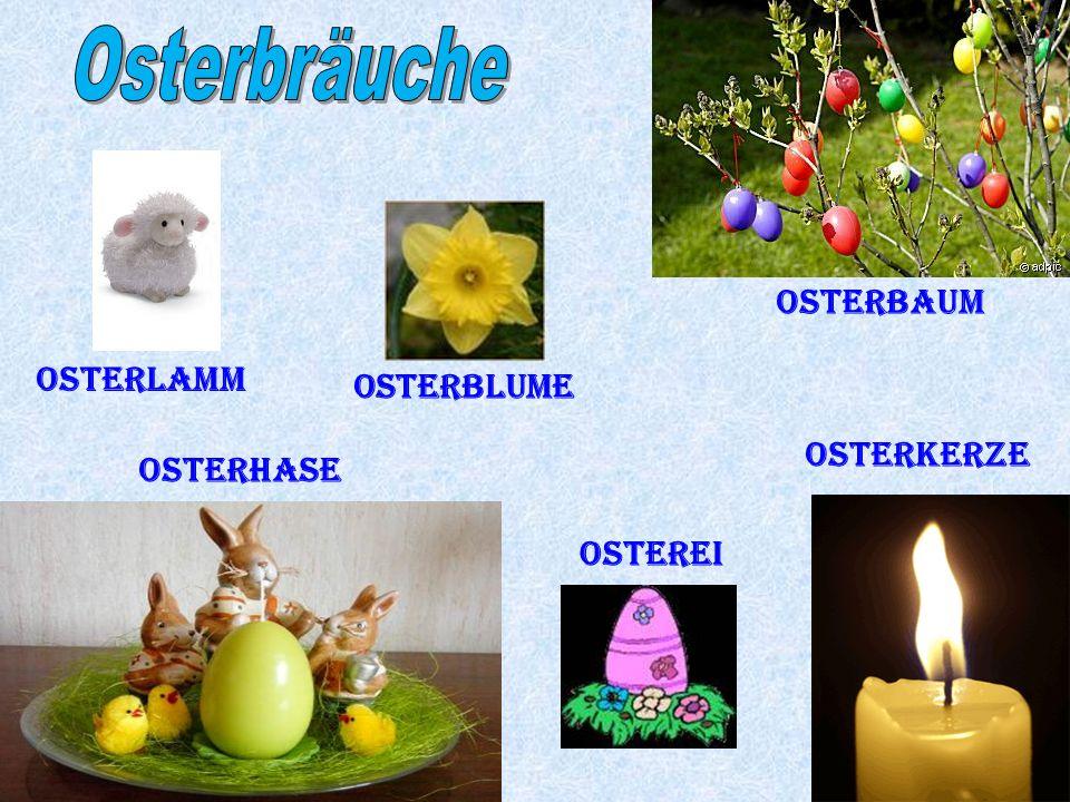 Osterhase Osterbaum Osterblume Osterei Osterkerze Osterlamm