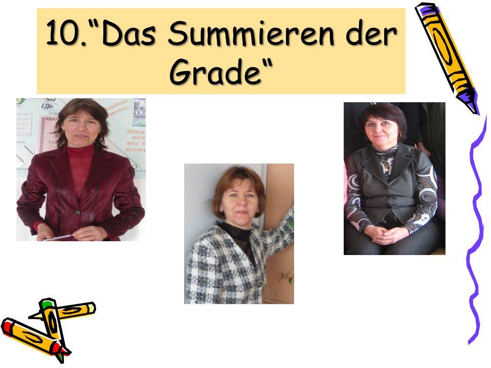 10.Das Summieren der Grade