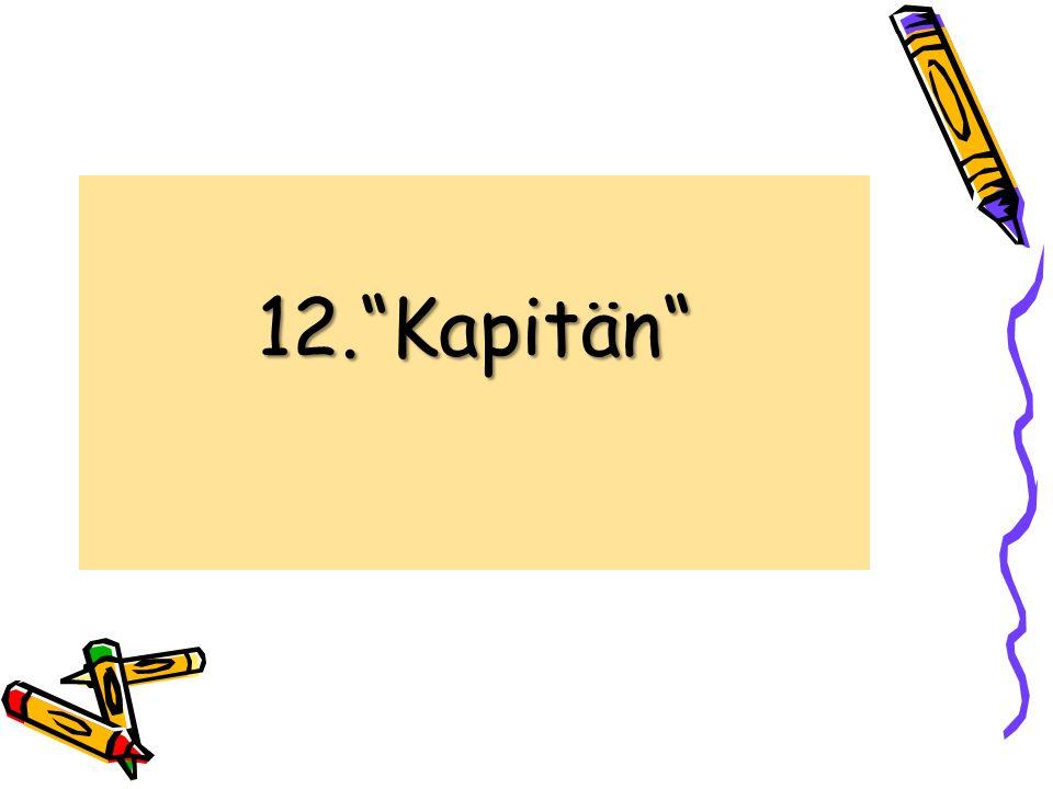 12.Kapitän