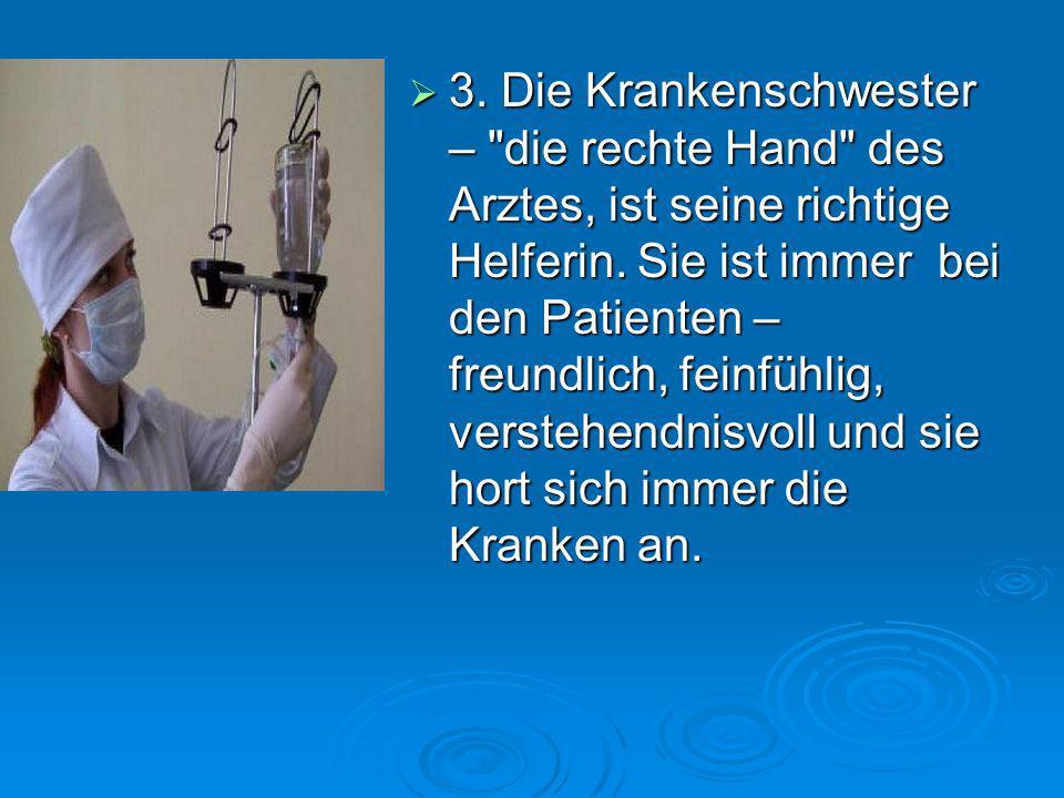 3. Die Krankenschwester –
