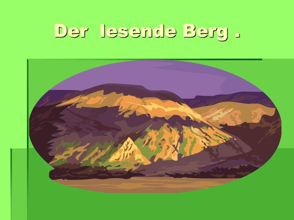 Der lesende Berg. Der lesende Berg.