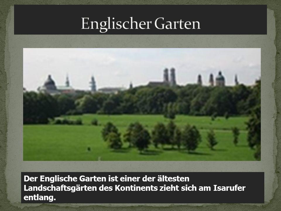 Der Englische Garten ist einer der ältesten Landschaftsgärten des Kontinents zieht sich am Isarufer entlang.