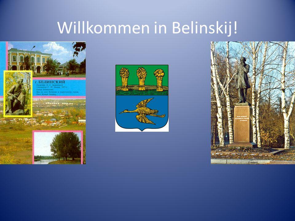 Willkommen in Belinskij!