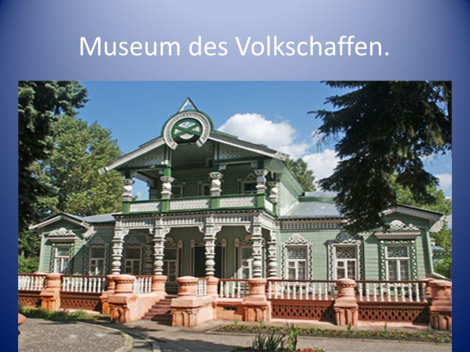 Museum des Volkschaffen.