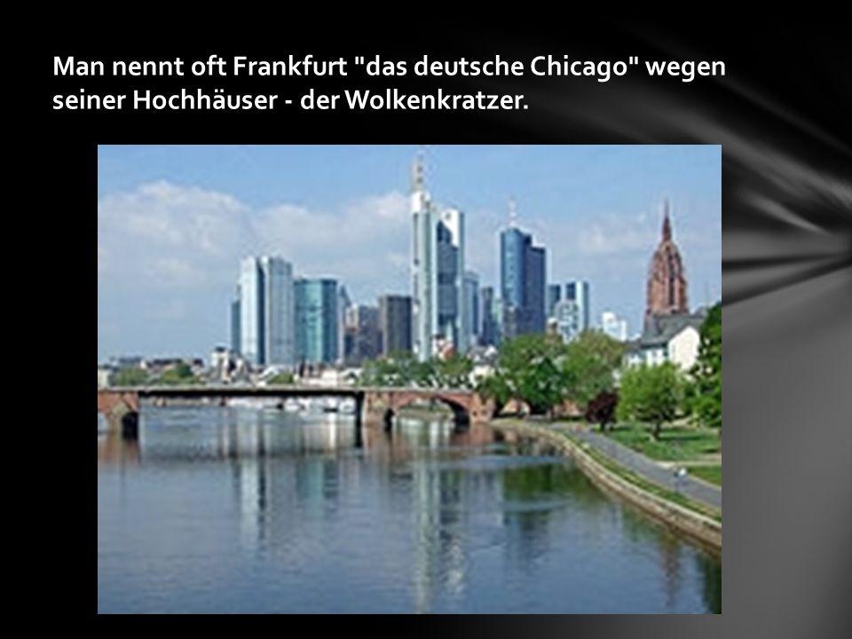Man nennt oft Frankfurt