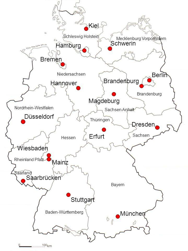 München Stuttgart Saarbrücken Mainz Wiesbaden Düsseldorf Erfurt Dresden Hannover Bremen Hamburg Kiel Brandenburg Berlin Schwerin Magdeburg Bayern Bade