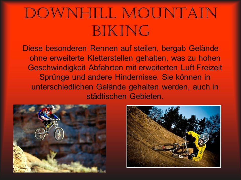 Downhill mountain biking Diese besonderen Rennen auf steilen, bergab Gelände ohne erweiterte Kletterstellen gehalten, was zu hohen Geschwindigkeit Abf