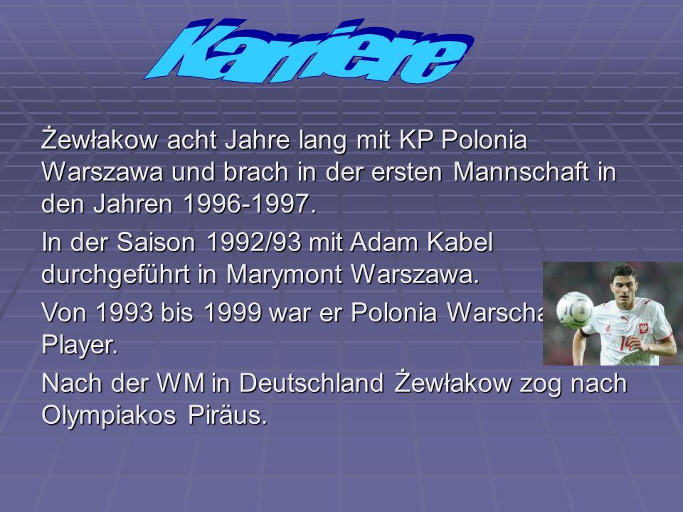 Żewłakow acht Jahre lang mit KP Polonia Warszawa und brach in der ersten Mannschaft in den Jahren 1996-1997.