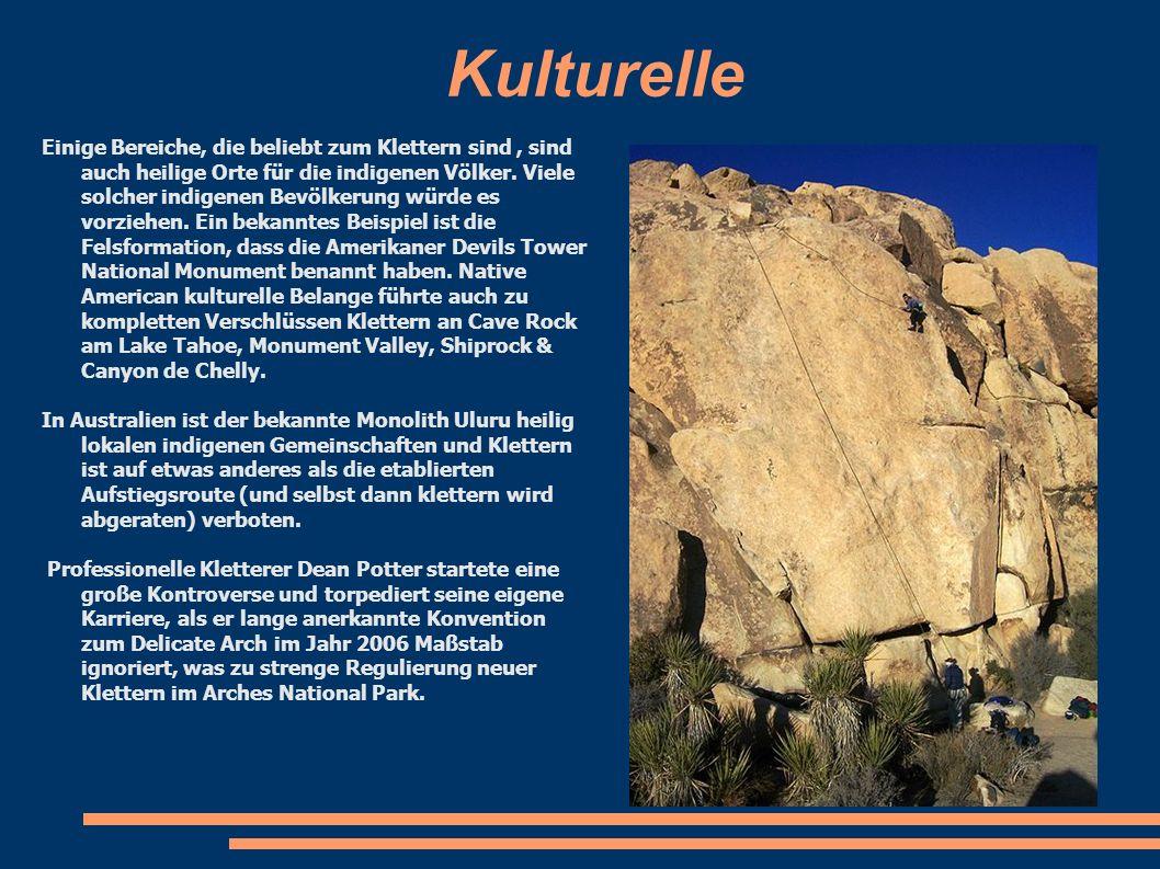 Kulturelle Einige Bereiche, die beliebt zum Klettern sind, sind auch heilige Orte für die indigenen Völker. Viele solcher indigenen Bevölkerung würde