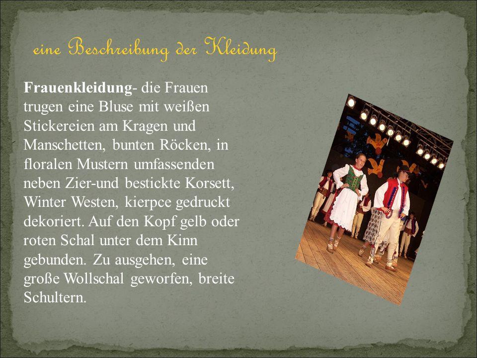 Männerkleidung - bestand aus Leinenhemd, Ketten und Hosen aus dickem, Wolle homespun Tuch aus weißer Wolle gesponnen (früher grau), mit Weste, Hut und Gürtel kierpców gemacht.