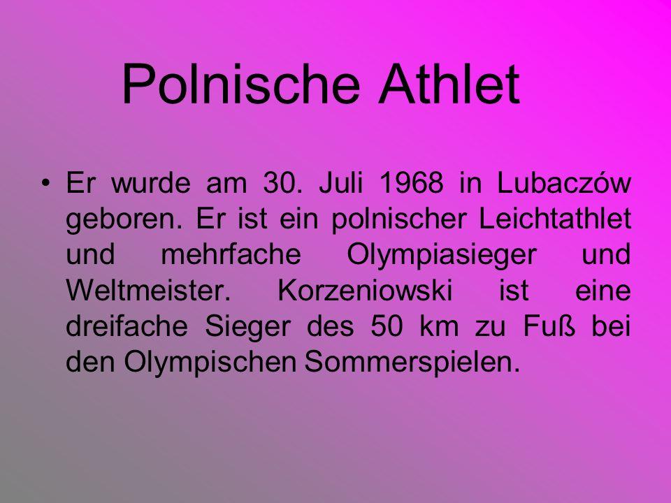 Polnische Athlet Er wurde am 30. Juli 1968 in Lubaczów geboren. Er ist ein polnischer Leichtathlet und mehrfache Olympiasieger und Weltmeister. Korzen