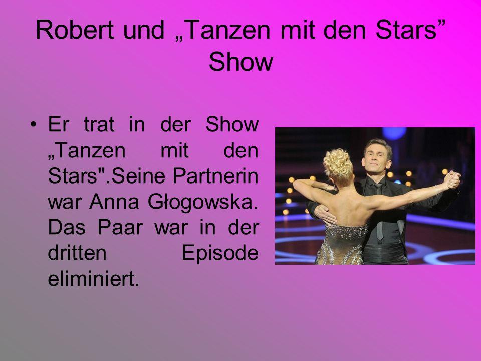 Robert und Tanzen mit den Stars Show Er trat in der ShowTanzen mit den Stars