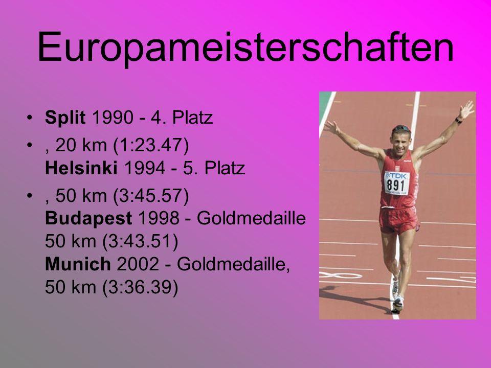 Europameisterschaften Split 1990 - 4. Platz, 20 km (1:23.47) Helsinki 1994 - 5. Platz, 50 km (3:45.57) Budapest 1998 - Goldmedaille 50 km (3:43.51) Mu